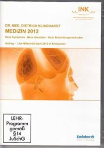Medizin 2012 - Neue Symptome - Neue Ursachen - Neue Behandlungsmethoden Image
