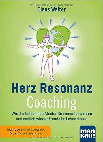Herz Resonanz Coaching: Wie Sie belastende Muster für immer loswerden... Image