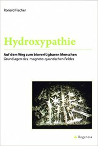 Hydroxypathie - Auf dem Weg zum bioverfügbaren Menschen Image