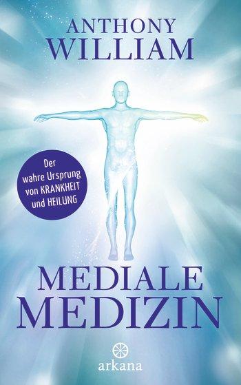 Mediale Medizin: Der wahre Ursprung von Krankheit und Heilung Image