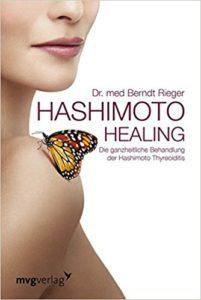 Hashimoto Healing: Die ganzheitliche Behandlung der Hashimoto-Thyreoiditis Image