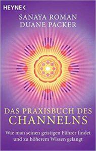 Das Praxisbuch des Channelns: Wie man seinen geistigen Führer findet und zu höherem Wissen gelangt Image