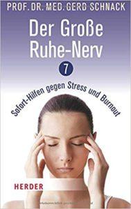 Der große Ruhe-Nerv. 7 - Sofort-Hilfen gegen Stress und Burnout Image