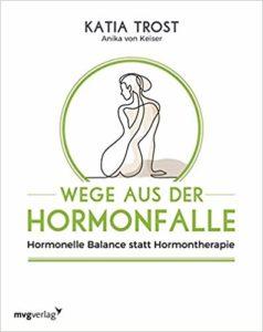 Wege aus der Hormonfalle: Hormonelle Balance statt Hormontherapie Image